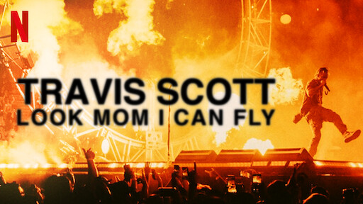 Travis Scott: Look Mom I Can Fly