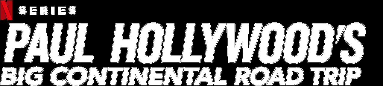Paul Hollywood's Big Continental Road Trip