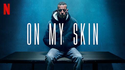 On My Skin
